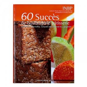 60 succès de la boulangerie/pâtisserie