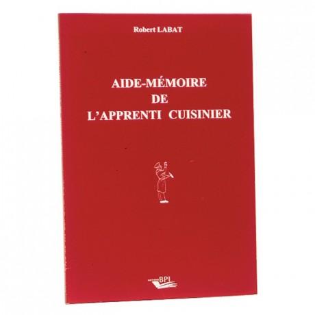 Aide mémoire de l'apprenti cuisinier