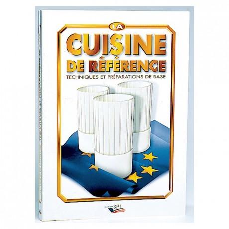 La cuisine de référence et préparations
