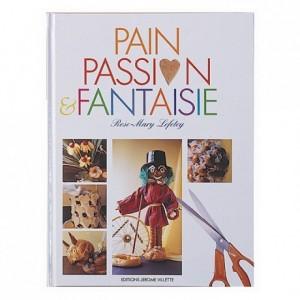 Pain, passion et fantaisie