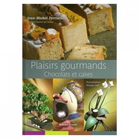 Plaisirs gourmands, chocolats et cakes