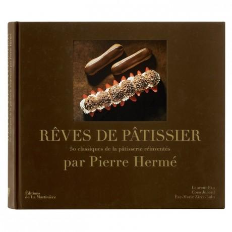 Rêves de pâtissier de Pierre Hermé